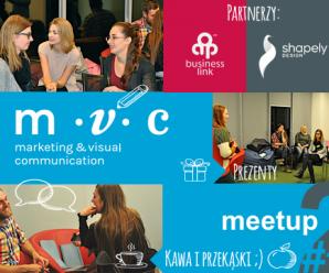 MVC meetup #2 – dla kreatywnych w branży MARKETING I PROJEKTOWANIE GRAFICZNE